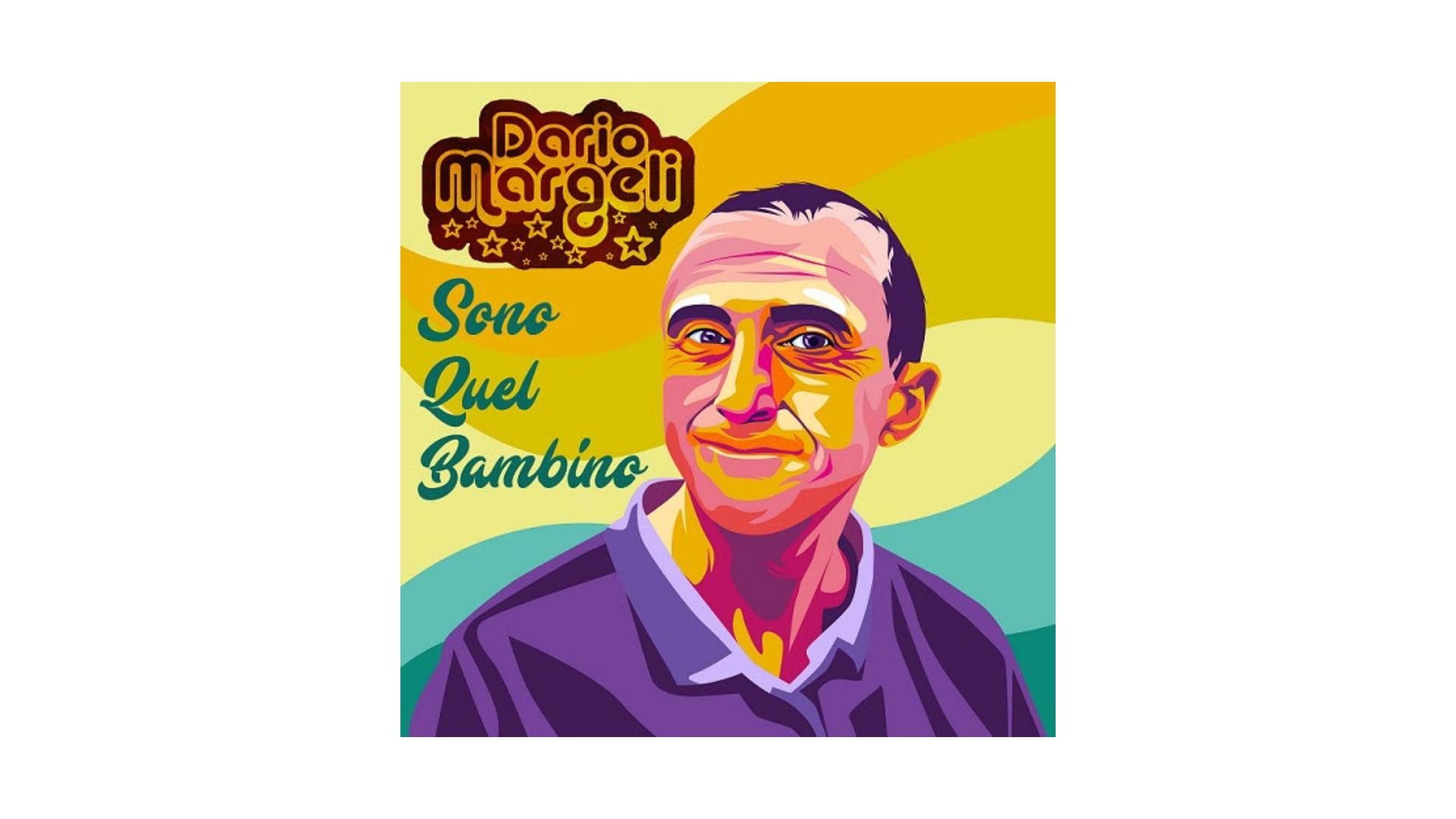 """Dario Margeli, """"Sono quel bambino"""""""