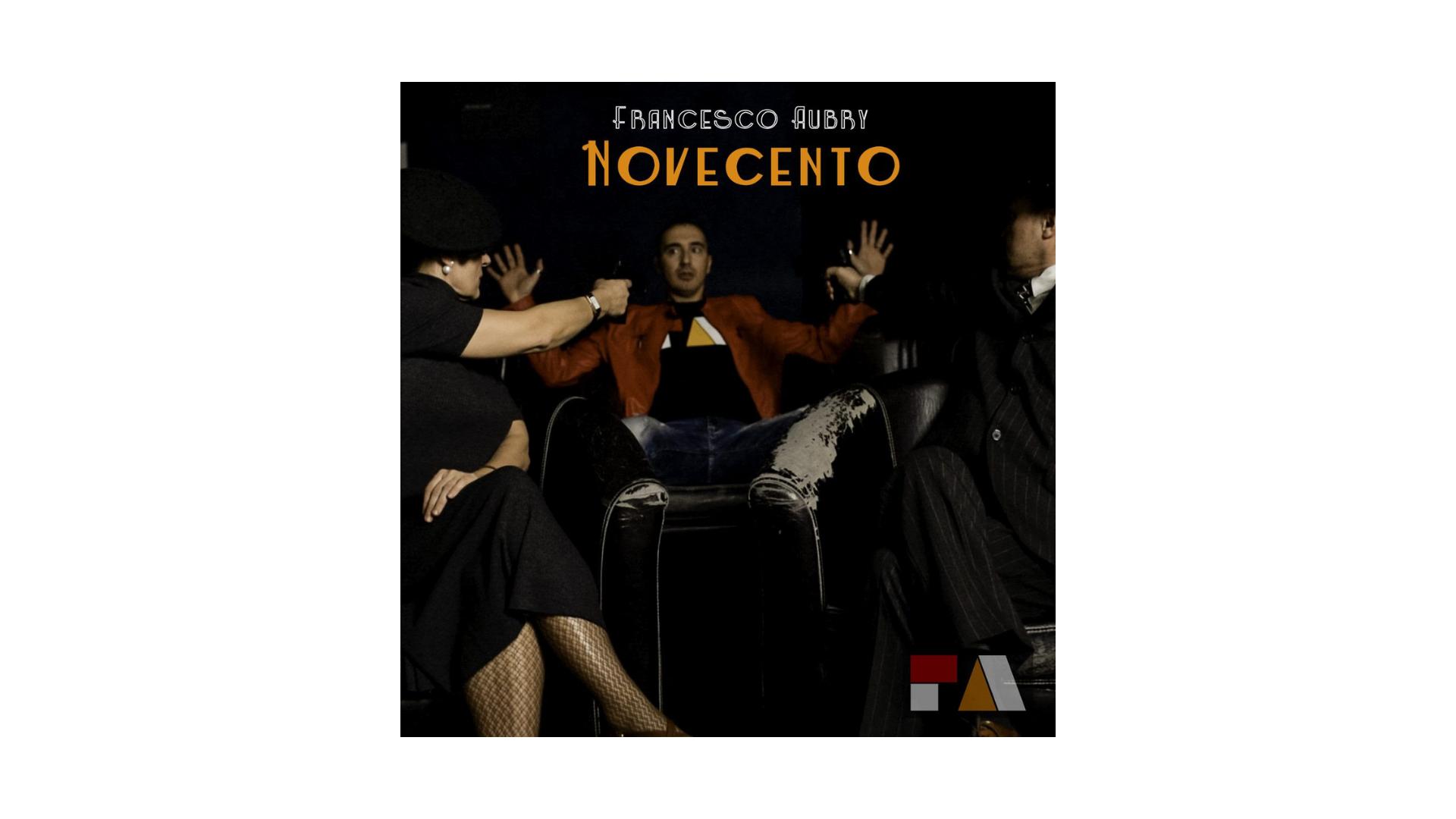 "Francesco Aubry, ""Novecento"""
