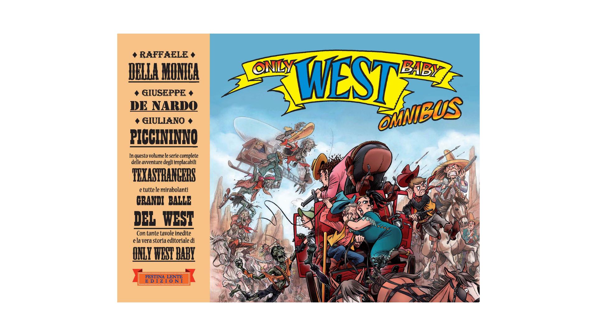 "Fumetti, western e umorismo. ""Only west baby. Omnibus"""