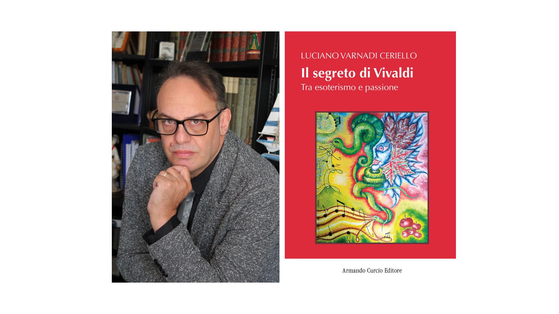 """Luciano Varnadi Ceriello, """"Il segreto di Vivaldi"""""""